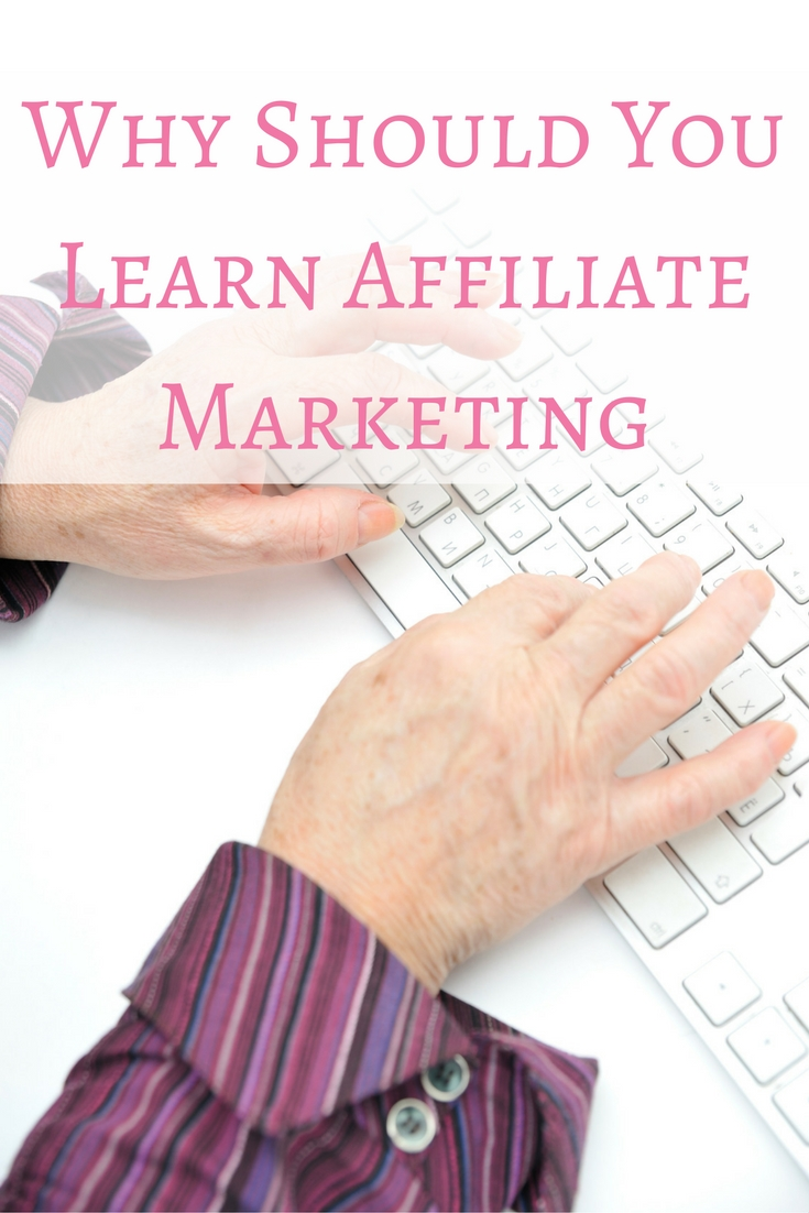 Why should you learn affiliate marketing online? Here are 3 reasons to strt today!