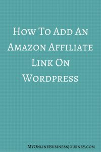 How To Add An Amazon Affiliate Link On WordPress